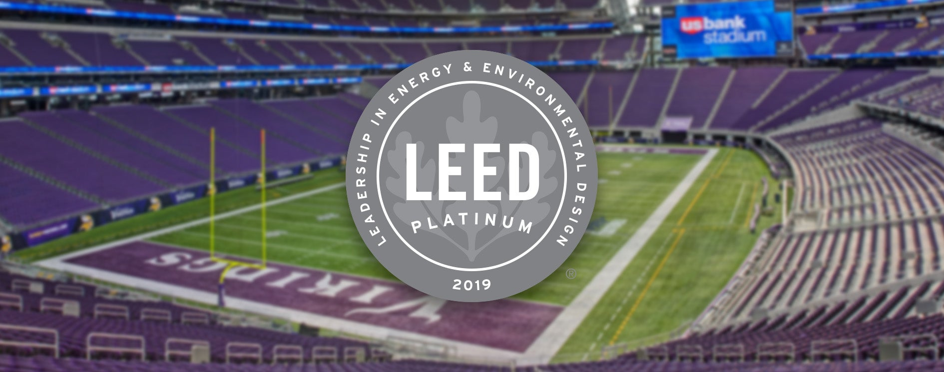 U.S. Bank Stadium Becomes the First Professional Sports Stadium to Earn LEED Platinum Using the Arc Performance Platform